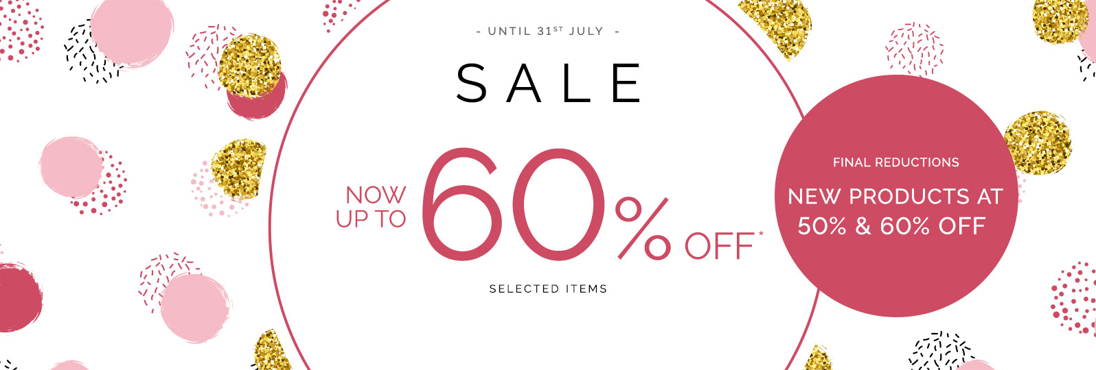 Sale - Up to 60% off* selected items