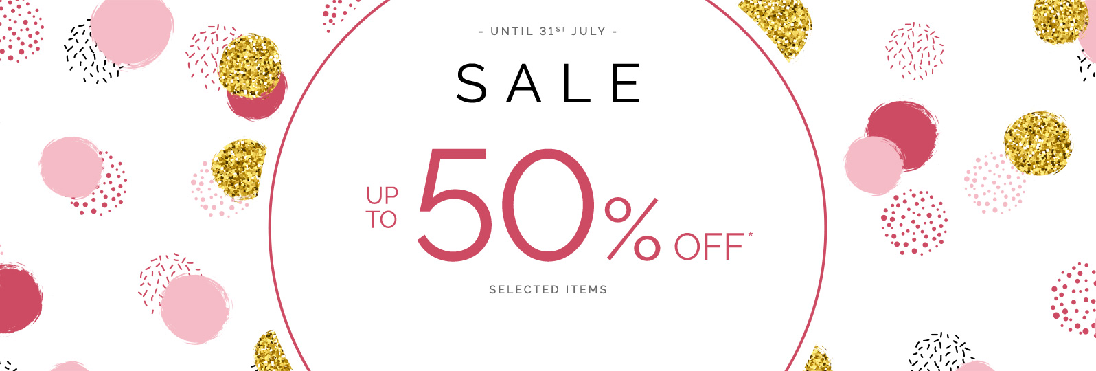 Sale - Up to 50% off* selected items