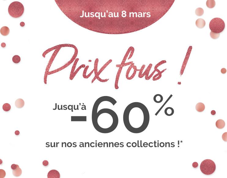 Prix fous ! - Jusqu'à - 60% sur nos anciennes collections*